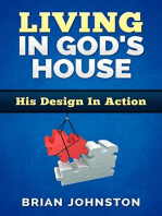 Living in God's House