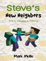 Steve's New Neighbors, Book 2