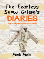 The Fearless Snow Golem's Diaries, Book 2