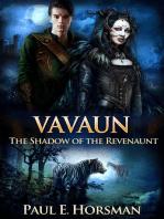 Vavaun, The Shadow of the Revenaunt