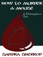 How to Murder a Mouse