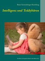 Intelligenz und Teddybären