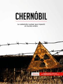 Chernóbil: La catástrofe nuclear que impactó al mundo entero