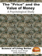"The ""Price"" and the Value of Money: A Psychological Study"