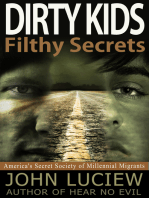Dirty Kids, Filthy Secrets