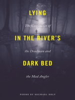Lying in the River's Dark Bed