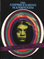 The Amphetamine Manifesto