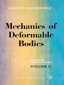 Mechanics of Deformable Bodies: Lectures on Theoretical Physics, Vol. 2