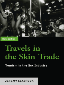 Travels in the Skin Trade: Tourism and the Sex Industry