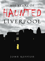 800 Years of Haunted Liverpool