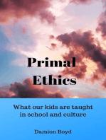 Primal Ethics