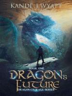 Dragon's Future (Dragon Courage)