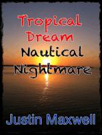 Tropical Dream Nautical Nightmare