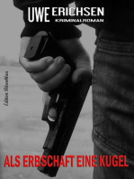 Als Erbschaft eine Kugel