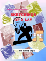 Sketchings of a Lay