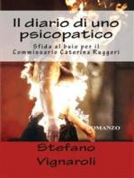 Il Diario di uno psicopatico - Sfida al buio per il Commissario Caterina Ruggeri
