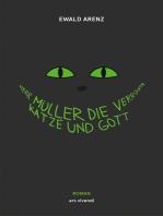 Herr Müller, die verrückte Katze und Gott (eBook)
