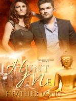 Hunt Me (Love Thieves #3)