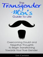 The Transgender Men's Guide to Life