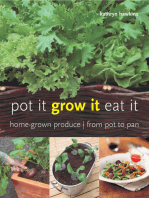 Pot It, Grow It, Eat It