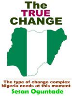 The True Change