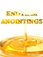 End Time Anointings
