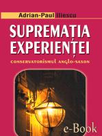 Supremația experienței. Conservatorismul anglo-saxon
