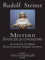 Misterii. Evoluție și cunoaștere. Antichitate. Ev Mediu. Rosicrucianism. Inițiere modernă