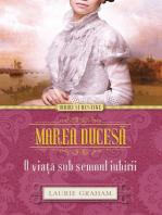 Marea ducesă. O viață sub semnul iubirii
