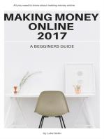 Making Money Online 2017