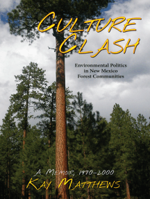 Culture Clash: Environmental Politics in New Mexico Forest Communities