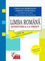 Limba Română. Admiterea la drept. 1200 de întrebări și răspunsuri