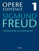 Opere esențiale, vol. 1 – Introducere în psihanaliză