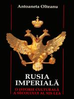 Rusia imperială. O istorie culturală a secolului al XIX-lea