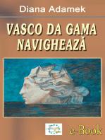 Vasco da Gama navighează