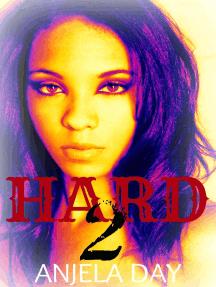 Hard 2: The Hard Series