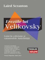 Ereziile lui Velikovsky. Lumi în coliziune și catastrofele Antichității