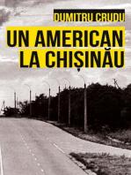 Un american la Chișinău