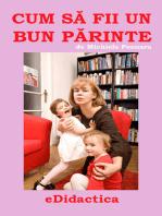 Cum să fii un bun părinte