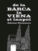 De la Bârca la Viena și înapoi