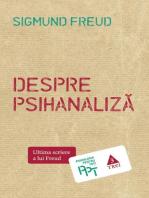 Despre psihanaliză. Ultima scriere a lui Freud