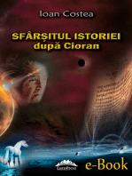 Sfârșitul istoriei după Cioran
