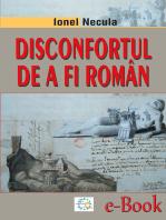 Disconfortul de a fi român