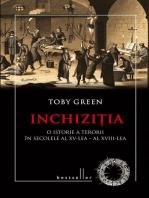 Inchiziția. O istorie a terorii în secolele al XV-lea - al XVIII-lea