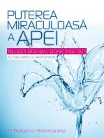 Puterea miraculoasă a apei. Nu ești bolnav, doar însetat! Nu trata setea cu medicamente!