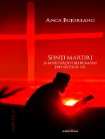 Sfinți martiri și mărturisitori români din secolul XX