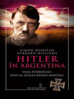 Hitler în Argentina. Viața führerului după al doilea război mondial
