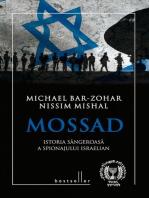 Mossad. Istoria sângeroasă a spionajului israelian