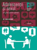 Adolescenții și sexul. Un ghid pentru părinți