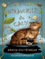 Otrăvurile din Caux – Breasla degustătorilor. Vol. 2